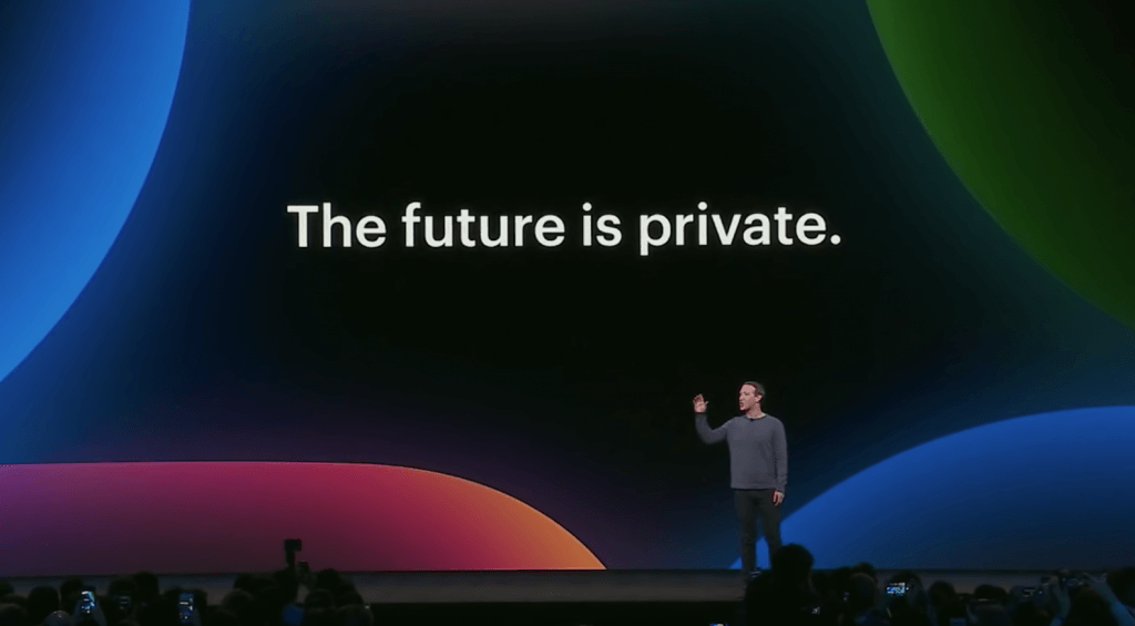 Mark Zuckerberg says the future is private.